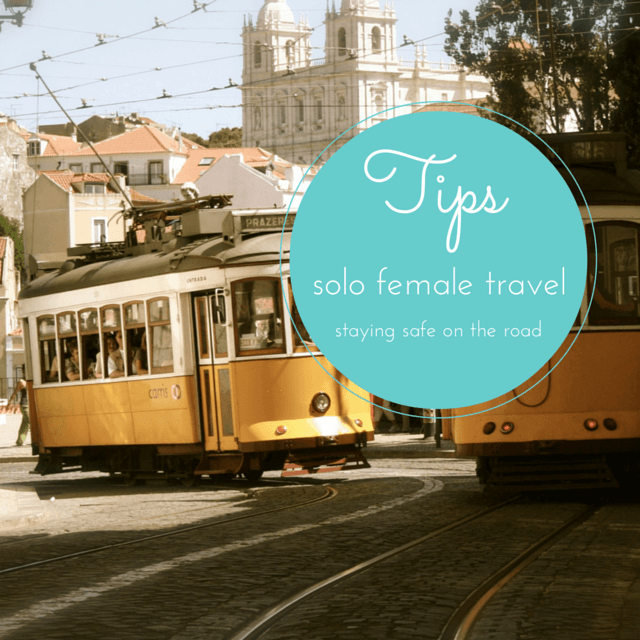 Solo Female Travel Tips