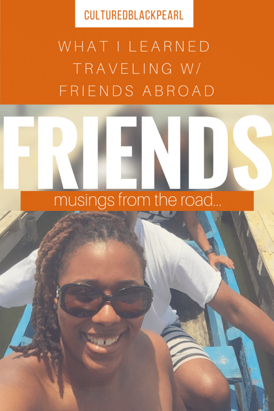 Traveling with Friends Abroad